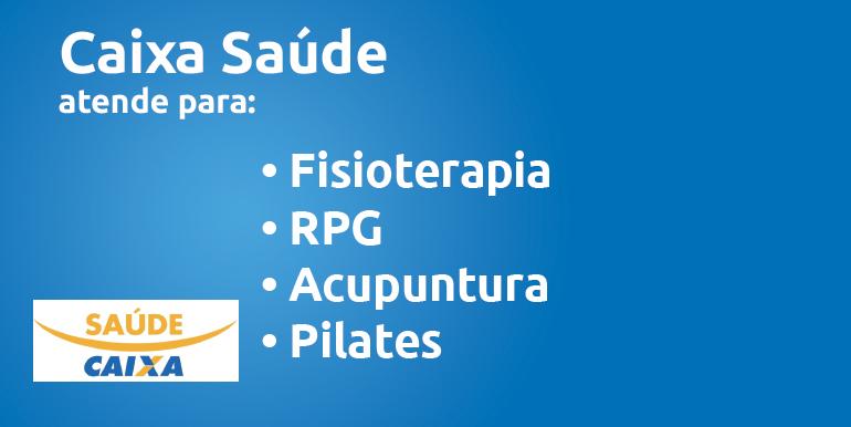 Convênio Caixa Saúde para Pilates, RPG, Fisioterapia e Acupuntura