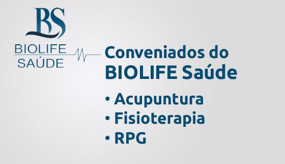 Convênio Biolife Saúde para RPG, Acupuntura e Fisioterapia